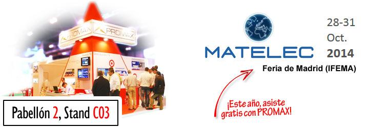 MATELEC 2014: Este año, asiste gratis con PROMAX.
